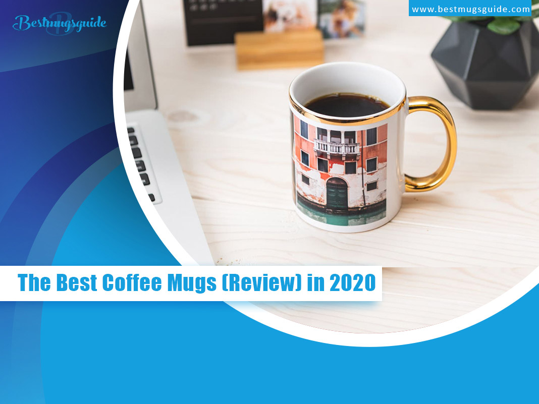 The-Best-Coffee-Mugs-Review-in-2020