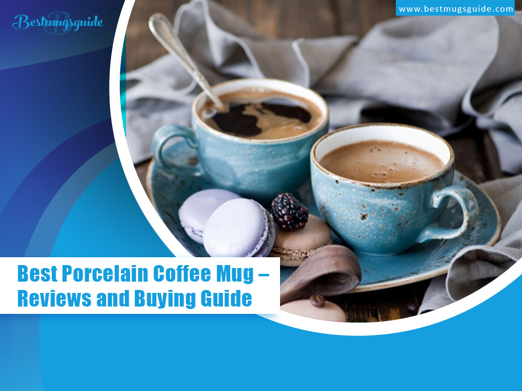 Best-Porcelain-Coffee-Mug-Reviews-and-Buying-Guide