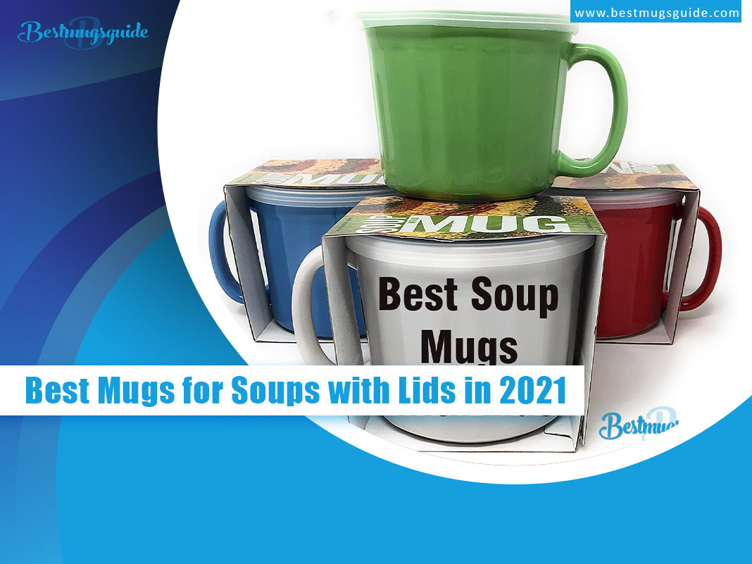best mug for soup with lids